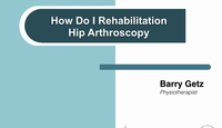 How I rehab after hip arthropl...