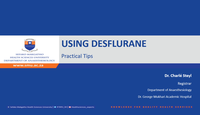 Using Desflurane...